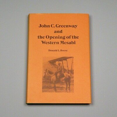 1975 book - John C. Greenway and the Opening of the Western Mesabi - iron mining