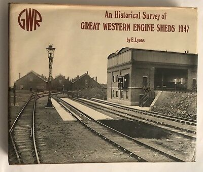 An Historical Survey Of Great Western Sheds E. Lyons GWR Hard Cover Book