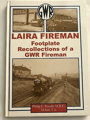 Laira Fireman Footplate Recollections Of GWR Fireman - Hardcover Book