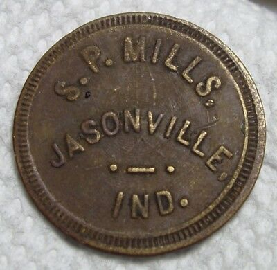 Jasonville, IN Token. S.P. Mills. 25c in Trade. Greene Co. Indiana.