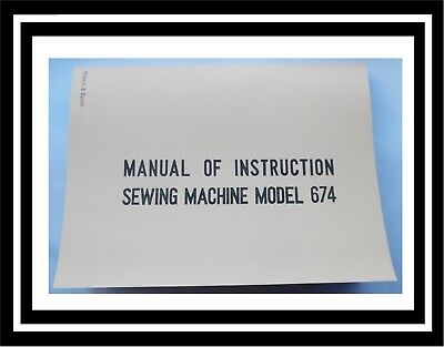 JANOME NEW HOME Model 674 sewing machine instructions Manual Booklet