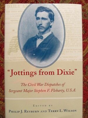 The Civil War Dispatches Of Sergeant Major Fleharty - First Edition