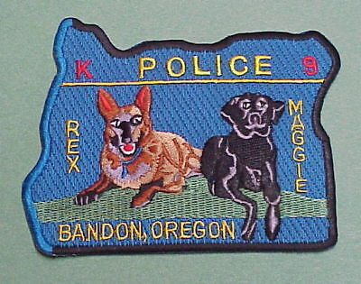 Bandon  Oregon Or  K-9  ( Rex & Maggie )  Police Patch   Free Shipping!!