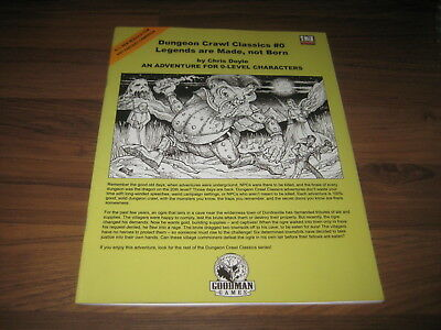 DCC Dungeon Crawl Classics #0 Legends are Made, not Born 2005 SC Goodman Games