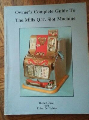 QT slot machine mills REPAIR RESTORE owners guide.BOOK SAUL GEDDES 160 pgs 1987