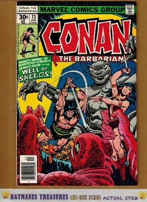 Conan the Barbarian #73 (9.0) VF/NM By Gil Kane 1977 Bronze Age Key Issue