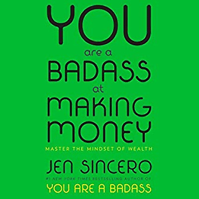 You Are a Badass at Making Money: Master the Mindset of Wealth mobi download book