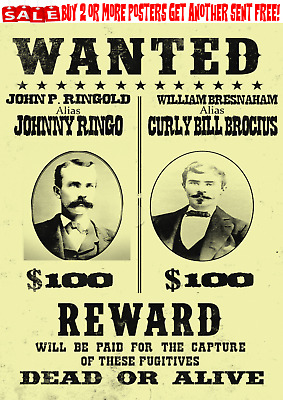 Johnny Ringo Curly Bill Old West Wanted Poster Ok Gunfighter Tombstone Wyatt Doc
