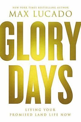 Glory Days: Living Your Promised Land Life Now - Hardcover - Retail $26.99