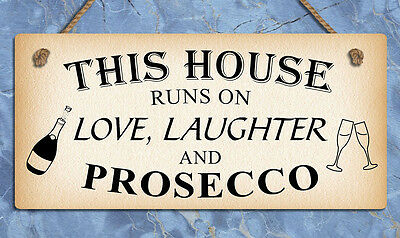 Hanging metal sign this house runs on Prosecco funny plaques signs home gifts