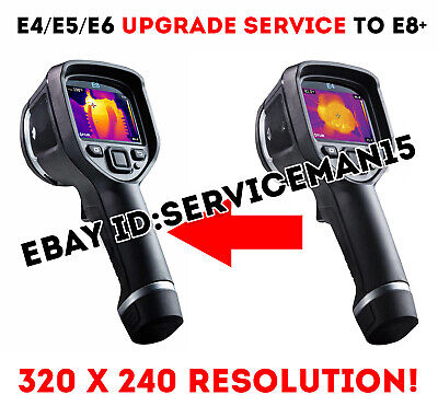 FLIR E4 E5 E6 CAMERA UPGRADE TO E8 SERVICE 320x240 Resolution + Menu