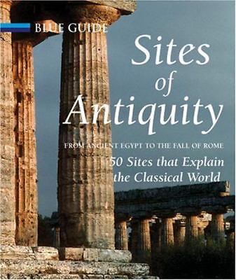 Sites of Antiquity: From Ancient Egypt to the Fall of Rome, 50 Sites-ExLibrary