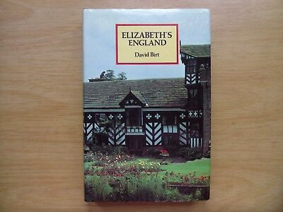 Elizabeth's England by David Birt (1st Ed h/b 1981) 16th Century: Tudor Period