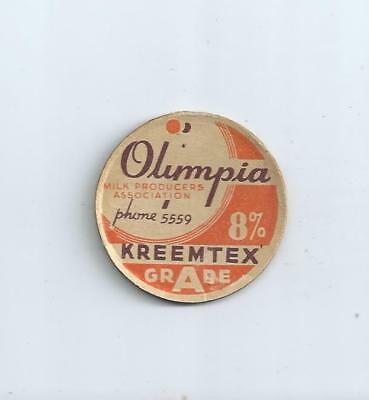 """Olympia Milk Producers Assocation"" Olympia, Wash. milk bottle cap."