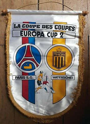 Football - FANION COUPE DES COUPES 1983 - PARIS S.G. - WATERSCHEI