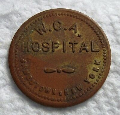 Jamestown, NY Token. W.C.A. Hospital. Chautauqua Co. New York.