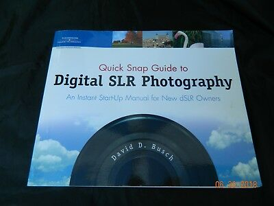 Thomson Quick Snap Guide to Digital SLR Photography, by David D. Busch