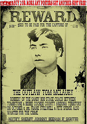 Tom Mclaury Old West Western Wanted Poster Earp Ringo Outlaw Reward