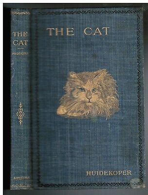 RARE 1895 Antique Book THE CAT by Huidekoper History Types Diseases Care