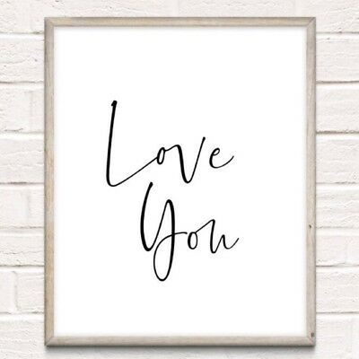 Love You Typography Print Poster Unframed Quote Love Couple Home Bedroom Romance