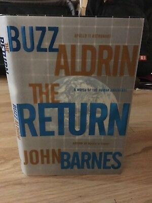 SIGNED Buzz Aldrin Autographed First Edition 1st print The Return Hardcover Book