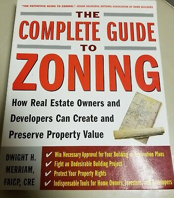 The Complete Guide to Zoning: How to Navigate the Complex and Expensive Maze of