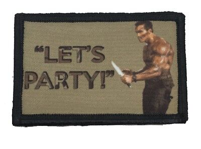 Schwarzenegger  Commando Let's Party Morale Patch Military Tactical ARMY USA