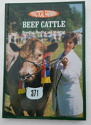 Practical Farming BEEF CATTLE Breeding Feeding and Showing By Lucy Newham Aus NZ