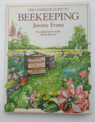 The Complete Guide to BEEKEEPING By Jeremy Evans HC DJ