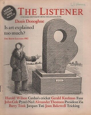 THE LISTENER (11 November 1982) PRESIDENT ZIA - DENIS DONOGHUE;S REITH LECTURE