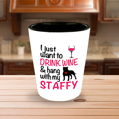 Drink Wine WIth Staffy Shot Glass, Staffordshire Bull Terrier Dog Accessories
