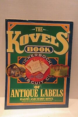 The Kovels Book Of Antique Labels Food Design by Ralph and Terry Kovel