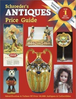 Schroeders's Antiques Price Guide - 1998 16th Edition