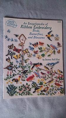 Encyclopedia of Ribbon Embroidery Birds, Butterflies & Blossoms-Deanna Hall West