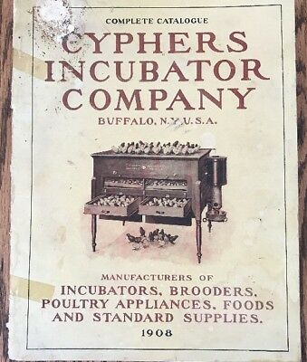 1908 Catalog Cyphers Incubator Co. Buffalo, NY USA Poultry Supply Manufacturers