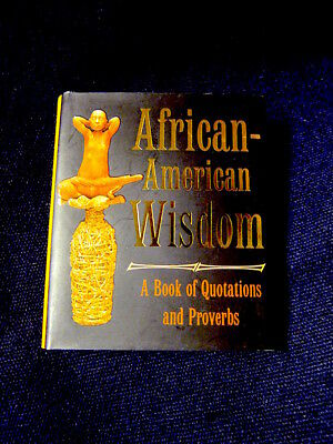 Nice! NEW Running Press Mini BOOK: AFRICAN-AMERICAN WISDOM Quotations Proverbs