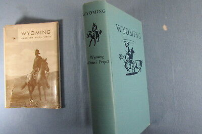 1956 WPA hbdj Book WYOMING Guide History Highways People WORKS PROJECTS ADM.