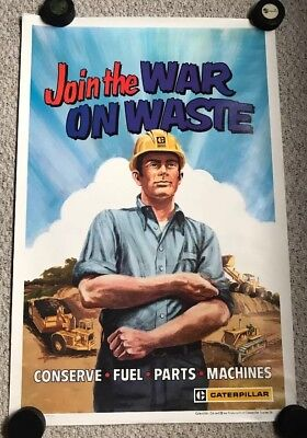 RARE 1974 Caterpillar Tractor Poster - PSA - Join the War on Waste