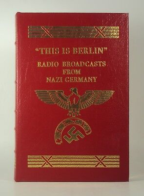 The Easton Press - This Is Berlin- William L Shirer