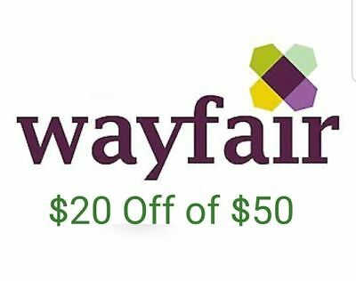 $20 off $50 Wayfair, FAST SHIP!