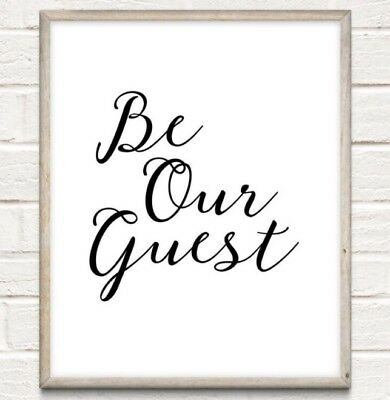 A4 Be Our Guest Typography Print Wall Art Picture Quote Gift Home Decor UNFRAMED