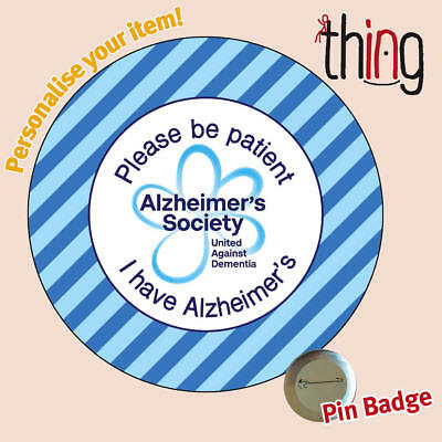 cc0be59f8f7 PLEASE BE PATIENT ALZHEIMER'S Society Awareness Dementia Metal Pin Badge -  099