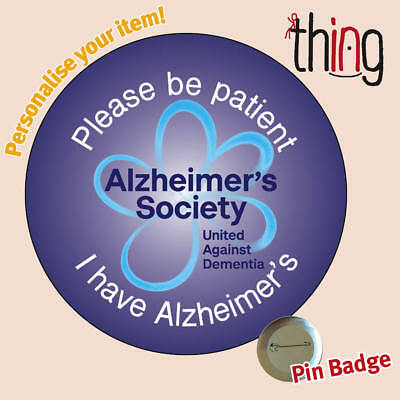 8f9c7b883a2 PLEASE BE PATIENT DEMENTIA/ALZHEIMER'S Awareness Forget Me Not Pin ...
