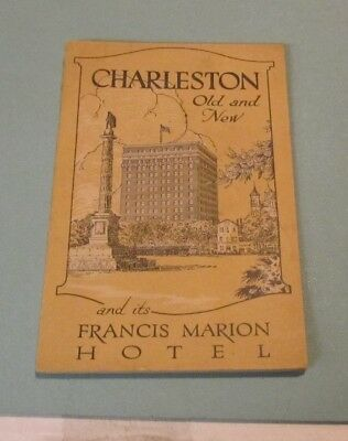 1920's Charleston South Carolina and its Francis Marion Hotel Travel Brochure