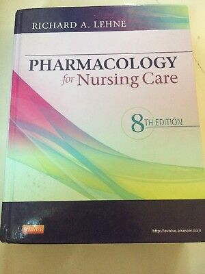 Pharmacology for Nursing Care by Richard A. Lehne (2012, Hardcover) 8th Edition