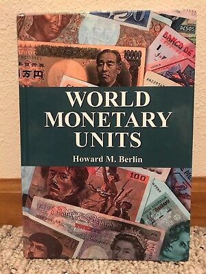 World Monetary Units: An Historical Dictionary, Country By Country