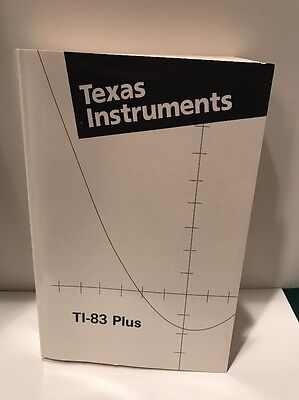 Texas Instruments TI-83 Plus Graphing Calculator Guidebook