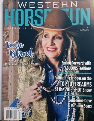 Western Horse & Gun April May 2016 Tootie Bland Lonesome Dove FREE SHIPPING CB
