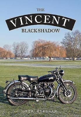 The Vincent Black Shadow by Timothy Kingham (Paperback, 2017)