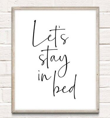 Let's Stay In Bed Typography Print Poster Family Love Unframed Home Quote Gift